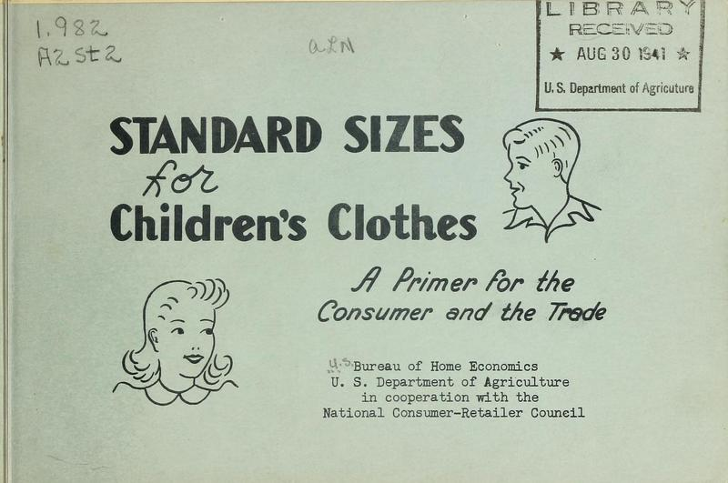 Standard Sizes for Children's Clothes: A Primer for the Consumer and the Trade