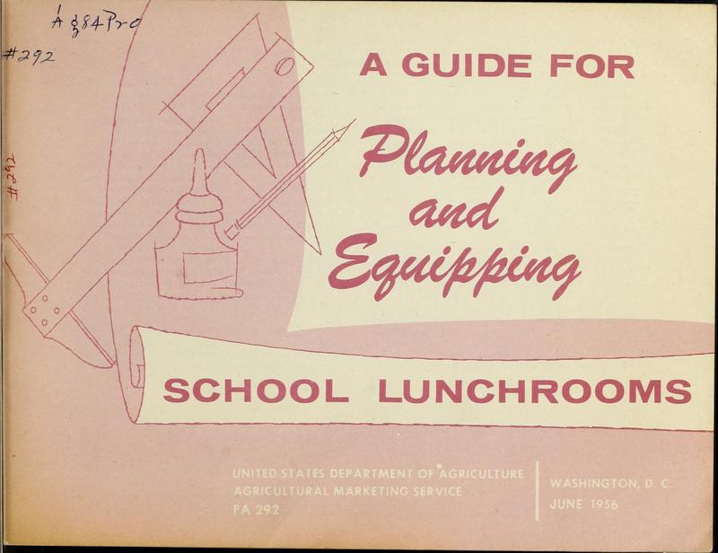A Guide for Planning and Equipping School Lunchrooms