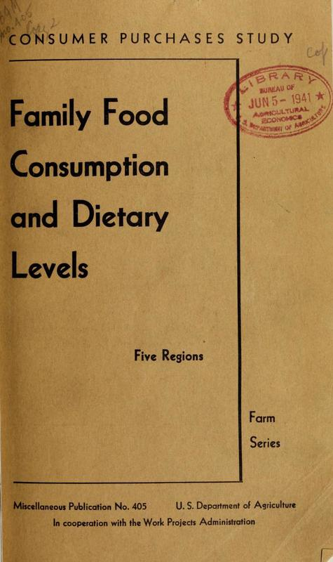 Family Food Consumption and Dietary Levels: Five Regions