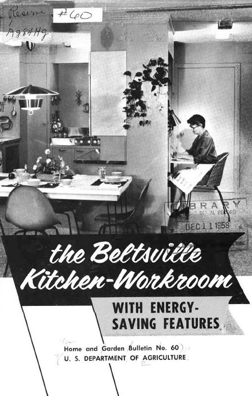 The Beltsville Kitchen-Workroom With Energy-Saving Features