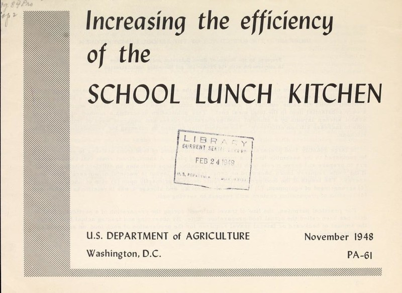 Increasing the Efficiency of the School Lunch Kitchen