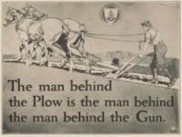 The Man Behind the Plow is the Man Behind the Gun