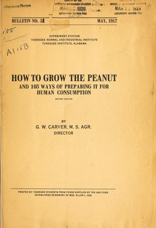 How to Grow the Peanut: And 105 Ways of Preparing It for Human Consumption
