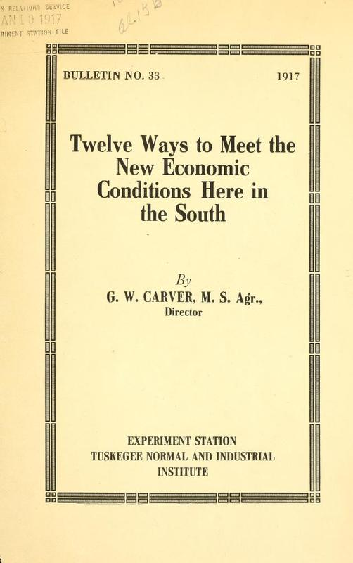 Twelve Ways to Meet the New Economic Conditions Here in the South