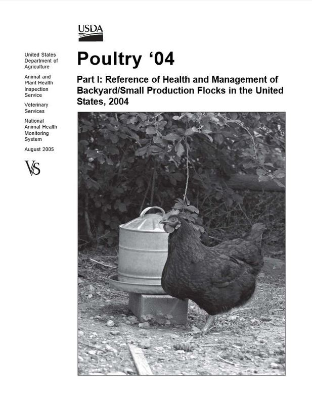 Poultry 2004 Part I: Reference of Health and Management of Backyard / Small Production Flocks in the United States, 2004