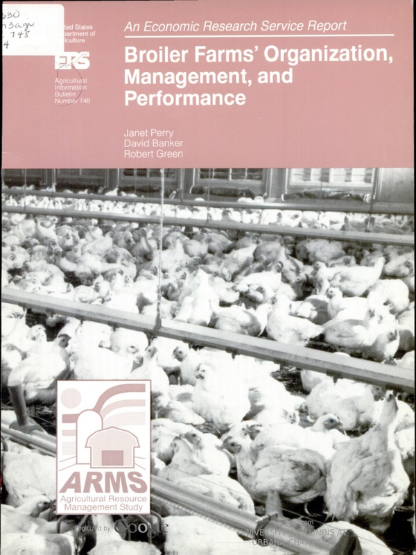 Broiler Farms' Organization, Management, and Performance