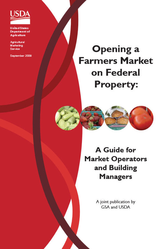Opening a Farmers Market on Federal Property: A Guide for Market Operators and Building Managers