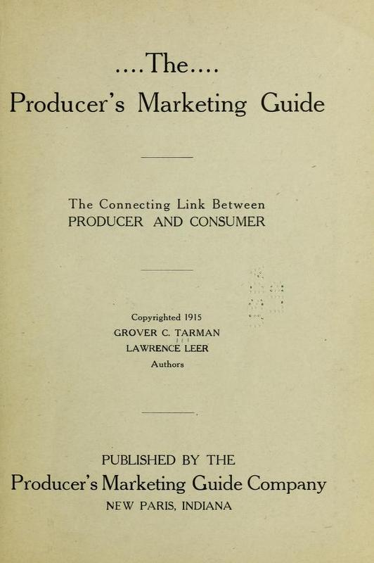 The Producer's Marketing Guide: The Connecting Link Between Producer and Consumer