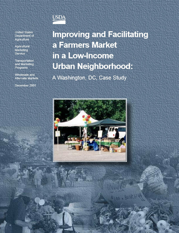 Improving and Facilitating a Farmers Market in a Low-Income Urban Neighborhood: A Washington, DC, Case Study