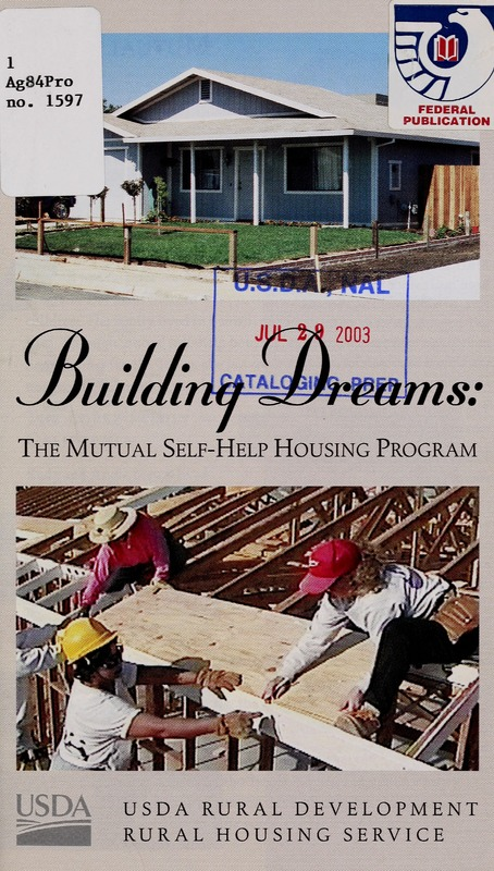 Building Dreams: The Mutual Self-Help Housing Program