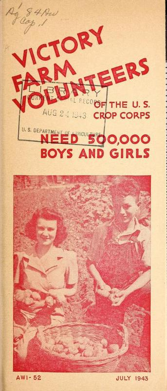 Victory Farm Volunteers of the U.S. Crop Corps Need 500,000 Boys and Girls