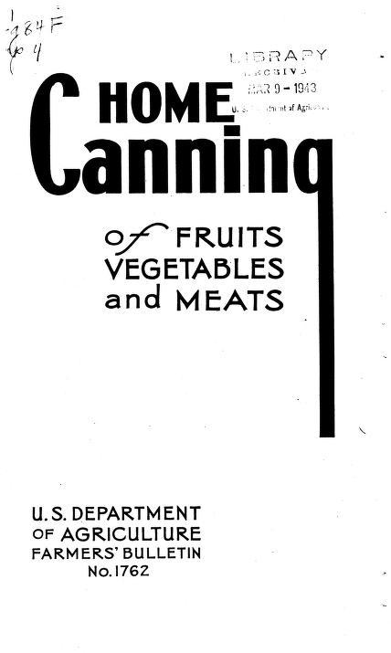 Home Canning of Fruits, Vegetables and Meats