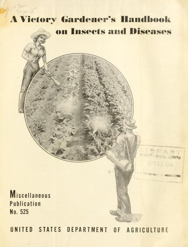 A Victory Gardener's Handbook on Insects and Diseases