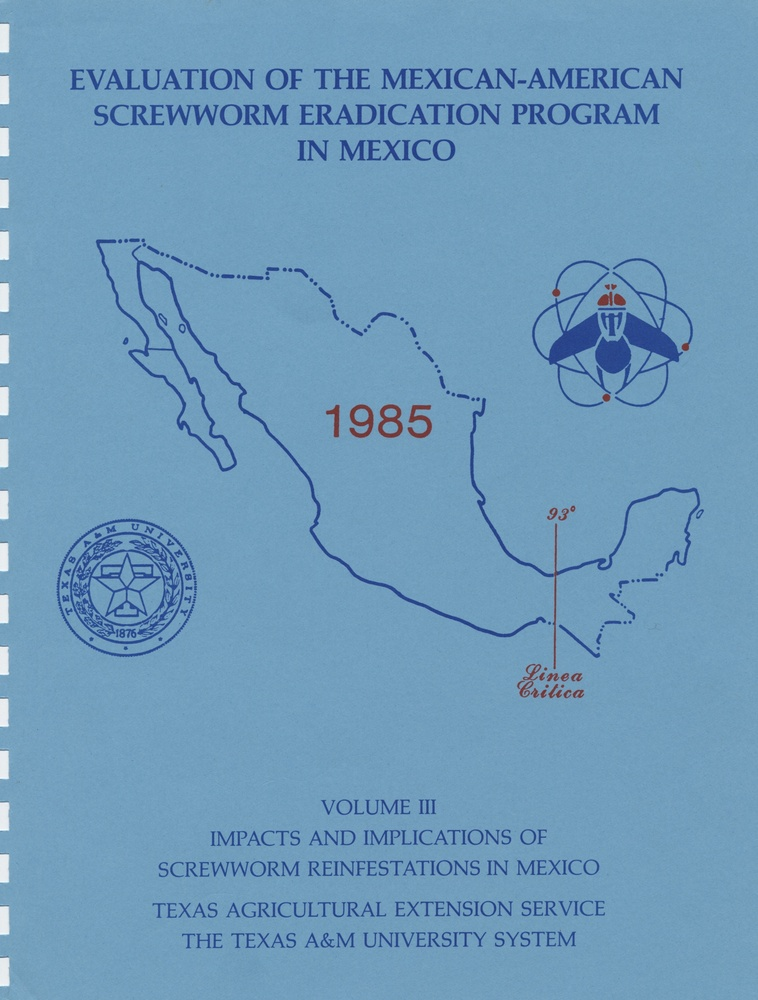 Evaluation of the Mexican-American Screwworm Eradication Program in Mexico:  Impacts and Implications of Screwworm Reinfestations in Mexico