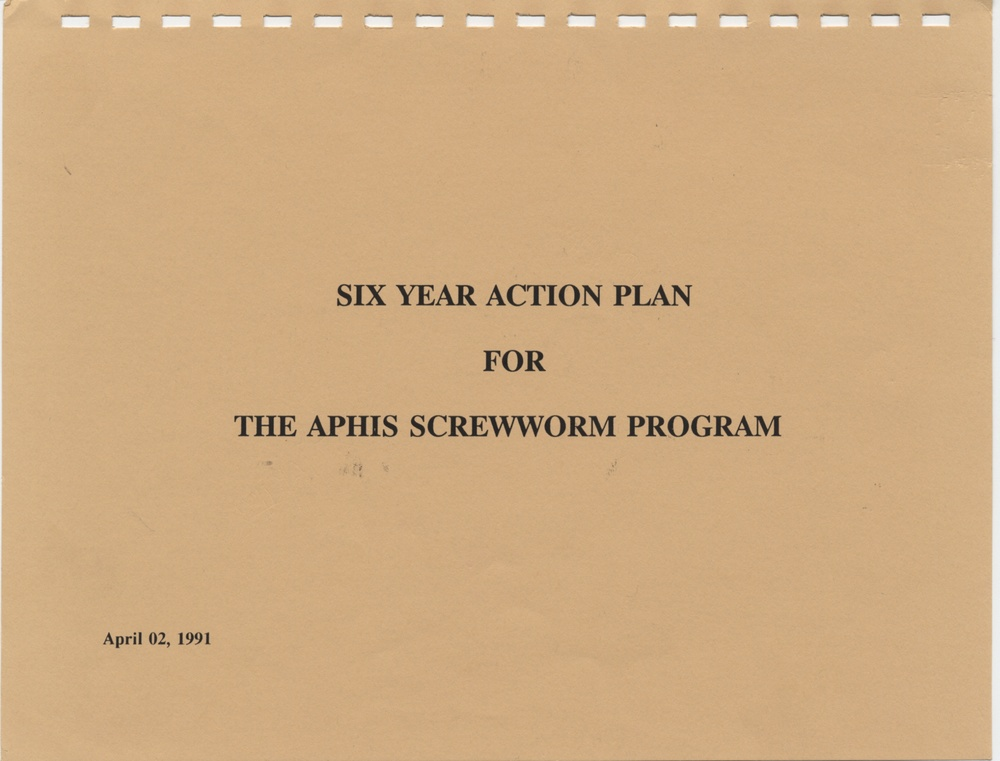 Six Year Action Plan for the APHIS Screwworm Program
