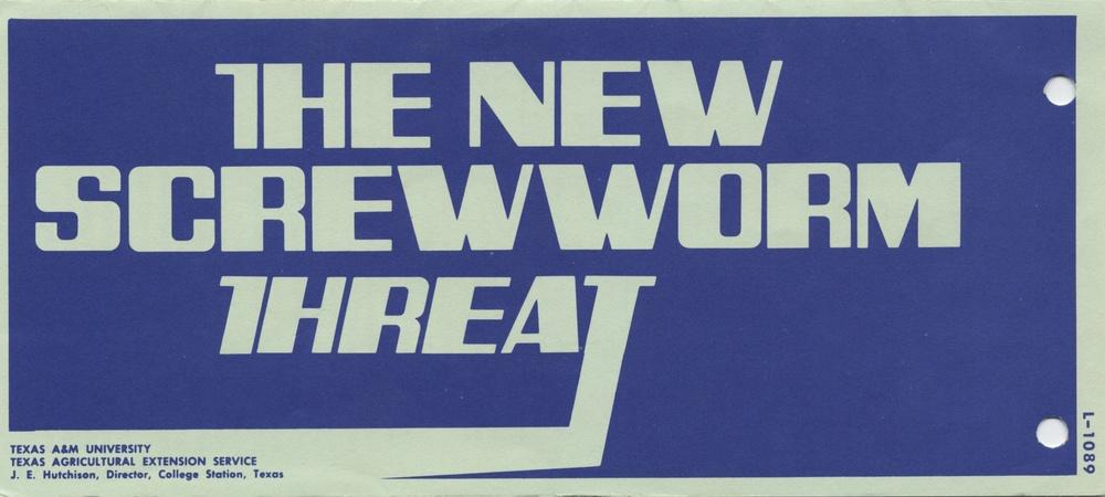 The New Screwworm Threat