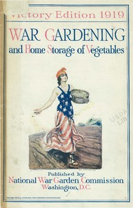 Thumbnail for the first (or only) page of War Gardening and Home Storage of Vegetables: Victory Edition.