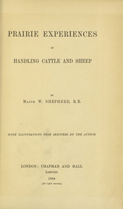Thumbnail for the first (or only) page of Prairie Experiences in Handling Cattle and Sheep, Title page.