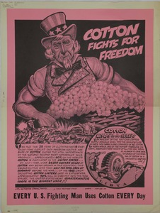 Thumbnail for the first (or only) page of Cotton Fights for Freedom. EVERY U.S. Fighting Man Uses Cotton EVERY Day..