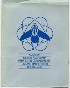 Thumbnail for the first (or only) page of Comision Mexico-Americana Para la Erradicacion del Gusano Barrenador del Ganado.