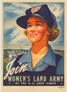 Thumbnail for the first (or only) page of Join the Women's Land Army of the U.S. Crop Corps.