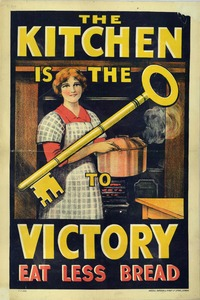 Thumbnail for the first (or only) page of The Kitchen is the Key to Victory. Eat Less Bread..