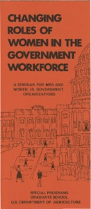 Thumbnail for the first (or only) page of Changing Roles of Wome in the Government Workforce: A seminar for men and women in government organizations.