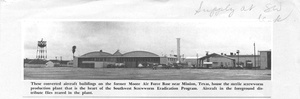 Thumbnail for the first (or only) page of These converted aircraft buildings on the Former Moore Air Force Base near Mission, Texas, house the sterile screwworm production plant that is the heart of the Southwest Screwworm Eradication Program. . ..