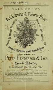 Thumbnail for the first (or only) page of Dutch Bulbs & Flower Roots for Sale at Peter henderson & Co's. Seed Store.