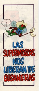 Thumbnail for the first (or only) page of Las Supermoscas Nos Liberan de Gusaneras.