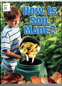 Thumbnail for the first (or only) page of How is soil made?.
