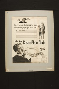 """Thumbnail for the first (or only) page of Hey Kids! How about helping to feed these hungry Boys and Girls? Be a food-saver"""" Join the Clean Plate Club.""""."""