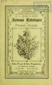 Thumbnail for the first (or only) page of Cover of B.K. Bliss & Son's Autmn Catalogue and Floral Guide.