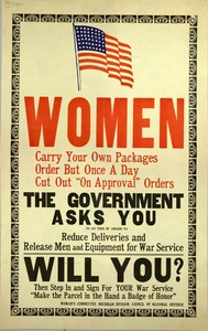 """Thumbnail for the first (or only) page of Women Carry Your Own Package Order Buy Once A Day Cut Out On Approval"""" Orders The Government Asks You to do this in order to Reduce Deliveries and Release Men and Equipment for War Service. Will You?""""."""