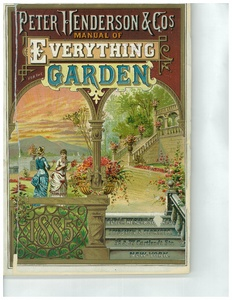 Thumbnail for the first (or only) page of Peter Henderson & Co.'s Manual of Everything for the Garden.